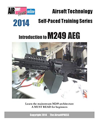 9781495462146: 2014 Airsoft Technology Self-Paced Training Series: Introduction to M249 AEG