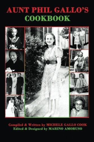 Aunt Phil Gallo's Cookbook: Michele Gallo Cook