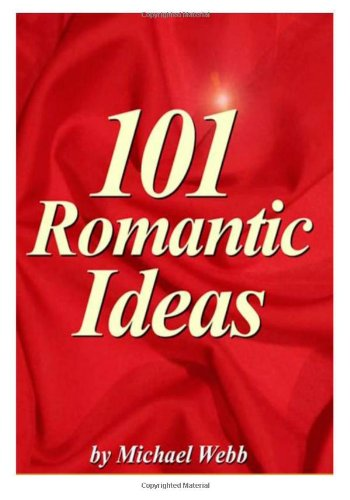 9781495473753: 101 romantic ideas