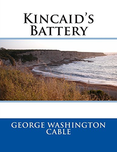 9781495475016: Kincaid's Battery