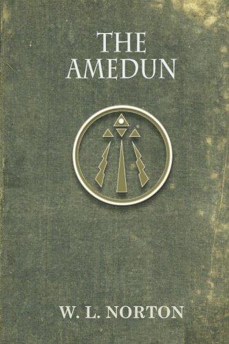 The Amedun (Tales of a Light Keeper): Norton, W L
