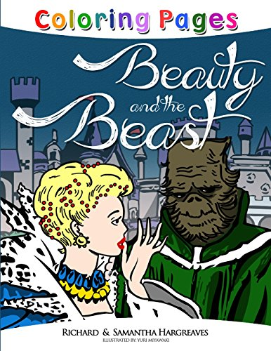 Beauty and the Beast Coloring Pages: 1 (Coloring Books for Kids): Hargreaves, Richard; Hargreaves, ...
