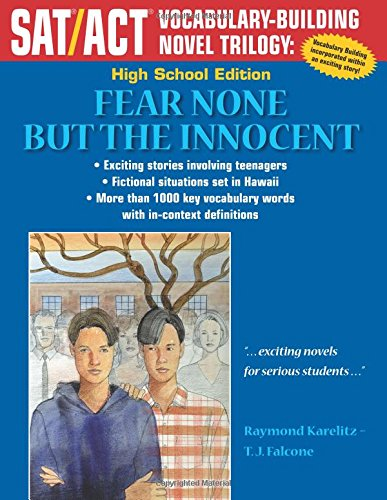9781495479533: Fear None But the Innocent: High School Edition (SAT/ACT Vocabulary-Building Novel Trilogy)