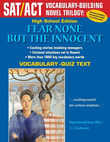 9781495479601: Fear None But The Innocent: High School Vocabulary-Quiz Text (SAT/ACT Vocabulary-Building Novel Trilogy)