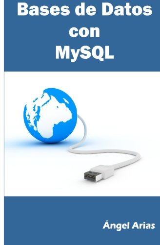 9781495480089: Bases de Datos con MySQL (Spanish Edition)