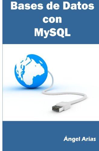 9781495480089: Bases de Datos con MySQL (Spanish Edition)