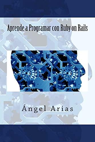 9781495480386: Aprende a Programar con Ruby on Rails (Spanish Edition)