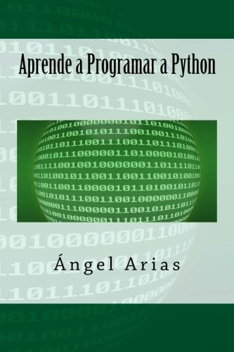 9781495480683: Aprende a Programar a Python (Spanish Edition)