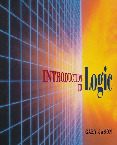Introduction to Logic: Jason, Gary James
