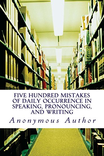 Five Hundred Mistakes of Daily Occurrence in: Anonymous Author