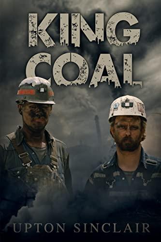 9781495483875: King Coal