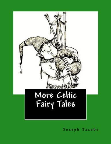 9781495484704: More Celtic Fairy Tales