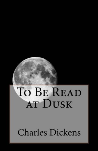 9781495484841: To Be Read at Dusk