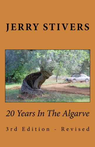 9781495488818: 20 Years In The Algarve: 3rd Edition - Revised