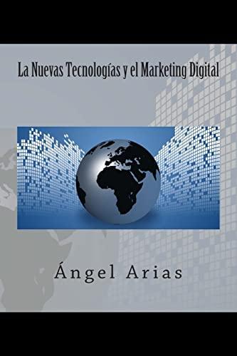9781495488856: La Nuevas Tecnologías y el Marketing Digital