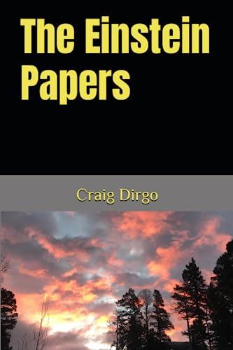 9781495488962: The Einstein Papers