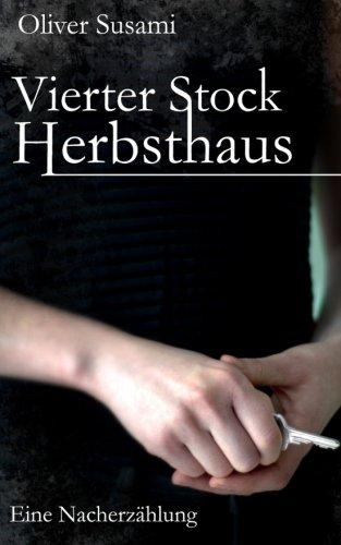 9781495491443: Vierter Stock Herbsthaus