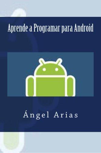 9781495492242: Aprende a Programar para Android