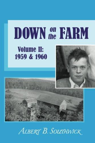 2: Down on the Farm: Volume II: Southwick, Albert B.