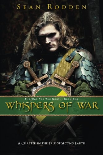 Whispers of War (The War for the North): Rodden, Sean