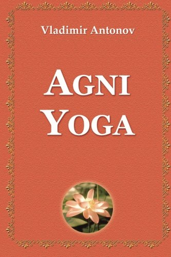 9781495493515: Agni Yoga (Spanish Edition)