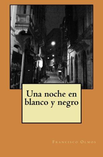 9781495496066: Una noche en blanco y negro