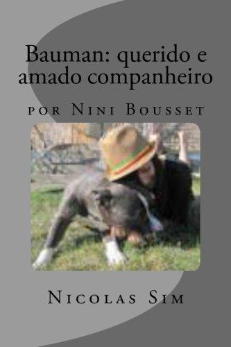 Bauman querido e amado companheiro por Nini: Nicolas Sim