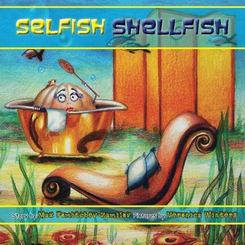 9781495499845: Selfish Shellfish