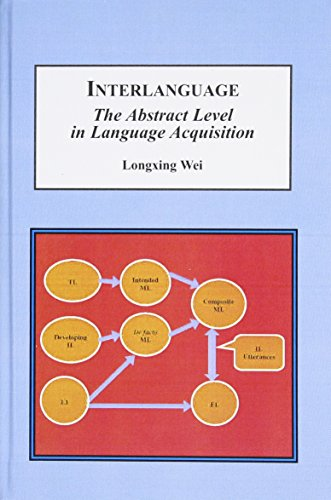9781495503986: Interlanguage: The Abstract Level in Language Acquisition