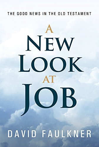 9781495619014: A New Look at Job: The Good News in the Old Testament