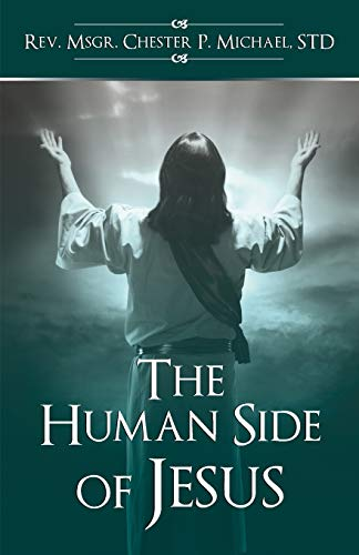9781495801297: The Human Side of Jesus