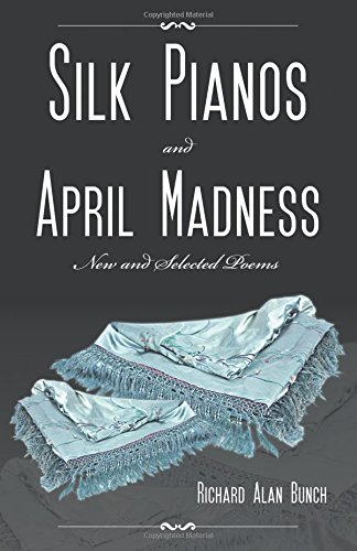 9781495801969: Silk Pianos and April Madness