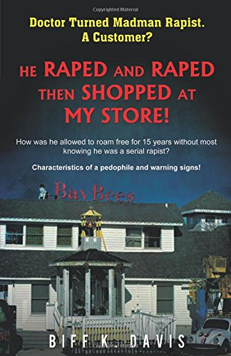 9781495803611: He Raped and Raped then Shopped at My Store