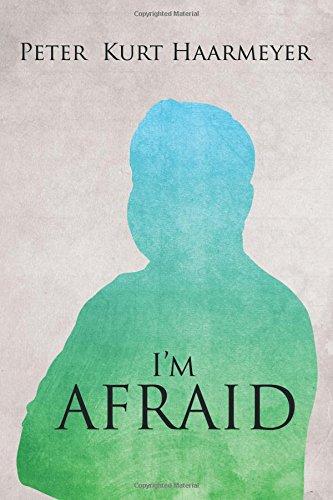 9781495804175: I'm Afraid