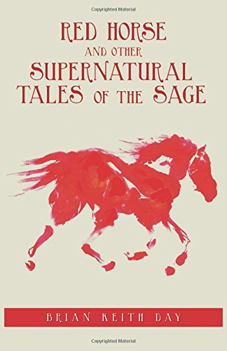 9781495804878: Red Horse and other Supernatural Tales of the Sage