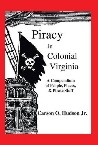 9781495807190: Piracy in Colonial Virginia