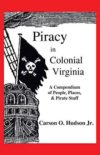 9781495807206: Piracy in Colonial Virginia