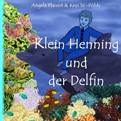 9781495903335: Klein Henning und der Delfin: Bilderbuch