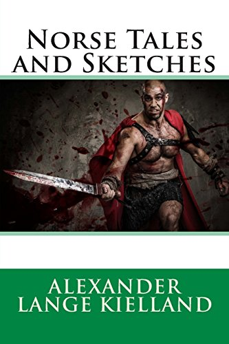 9781495908583: Norse Tales and Sketches
