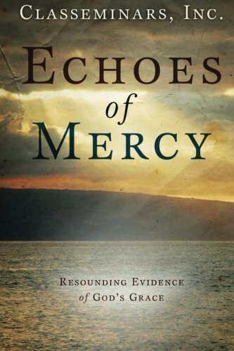 9781495908750: Echoes of Mercy: Resounding Evidence of God's Grace