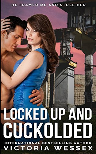9781495909115: Locked Up and Cuckolded (Cuckolded in Revenge) (Volume 1)