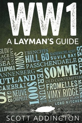 9781495911569: World War One: A Layman's Guide