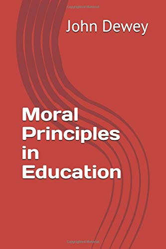 9781495912641: Moral Principles in Education