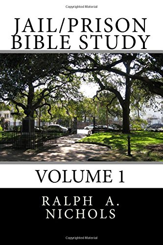 9781495913747: Jail/Prison Bible Study: Volume 1 (Monthly Bible Study for Jail or Prison)