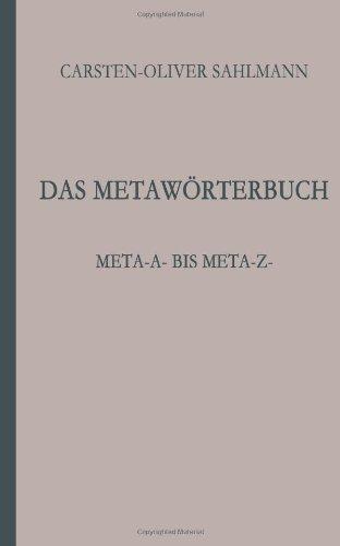 9781495915956: Das Metawörterbuch: Meta-a- bis Meta-z- (German Edition)