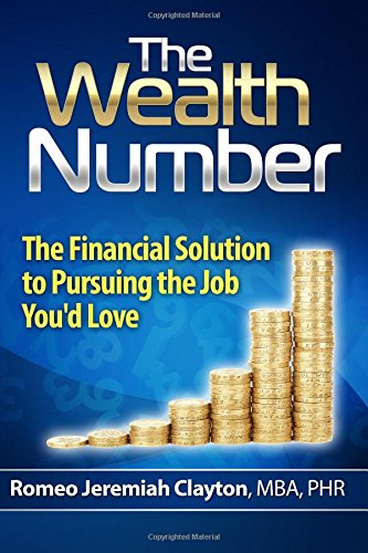 9781495917226: The Wealth Number: The Financial Solution to Pursuing the Job You'd Love
