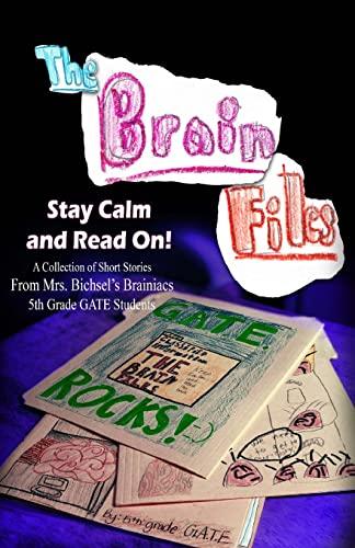 The Brain Files: Keep Calm and Read: Mrs. Bichsel's Brainiacs,