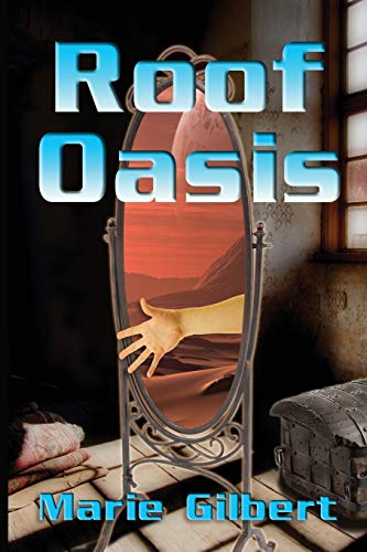 9781495918995: Roof Oasis: An Apocalyptic Tale (Volume 1)