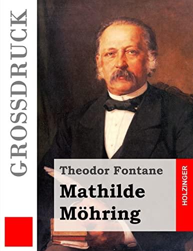 9781495920752: Mathilde Möhring (Großdruck)