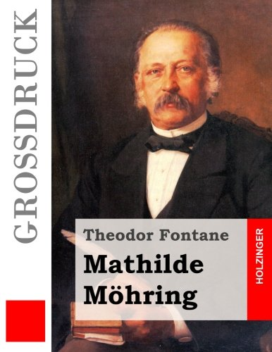 9781495920752: Mathilde Möhring (Großdruck) (German Edition)